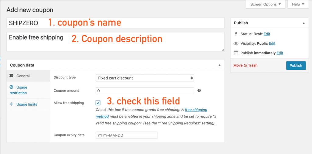 create the coupon that enables free shipping
